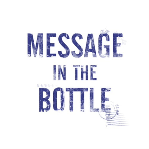 Message In The Bottle.